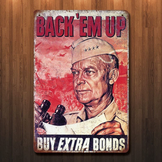 Vintage Style Eisenhower War Bonds Metal Sign