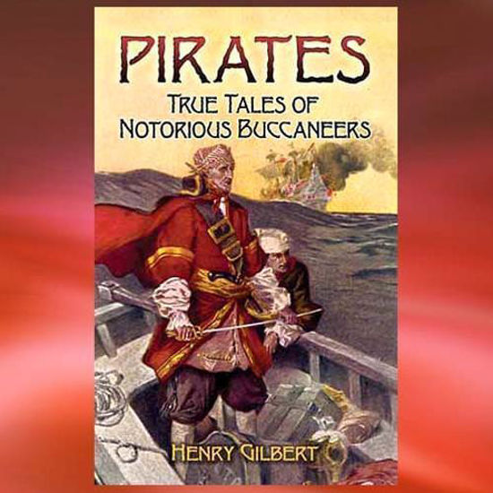 """Picture of """"Pirates: True Tales of Notorious Buccaneers"""" Book"""
