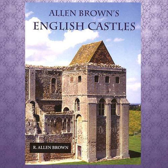 "Picture of Allen Brown's ""English Castles"""