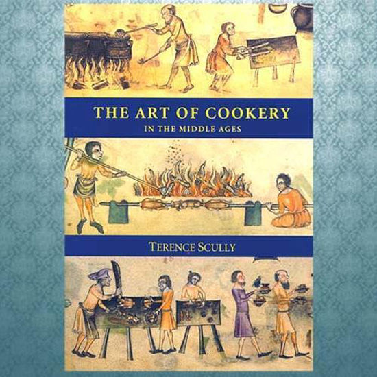 "Picture of ""The Art Of Cookery in the Middle Ages"""