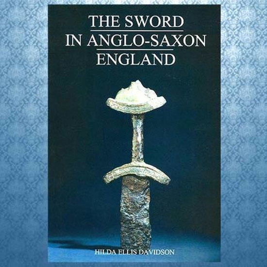 "Picture of ""The Sword In Anglo-Saxon England"" book"